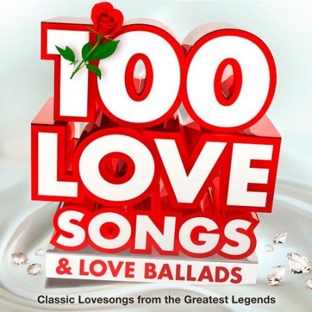 Обложка 100 Love Songs & Love Ballads (Classic Lovesongs from the Greatest Legends) (2015)