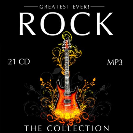 Обложка Greatest Ever! Rock: The Collection (21CD) (2008-2015) Mp3