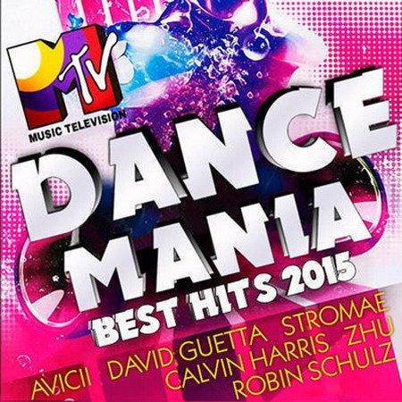 Обложка Dance Mania - Best Hits (2015) MP3