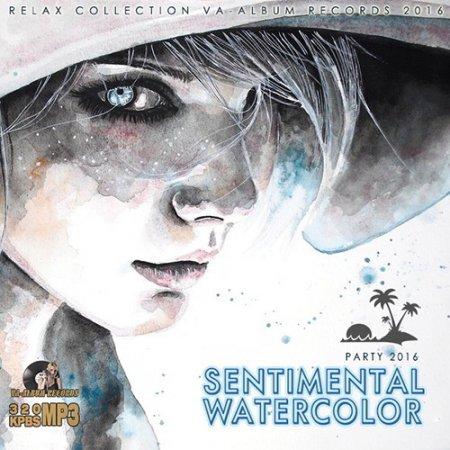 Обложка Sentimental Watercolor: Relax Party (2016) MP3