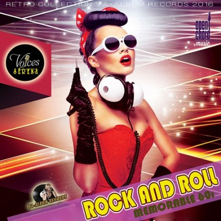 Обложка Rock And Roll Memorable 60s (2016) MP3
