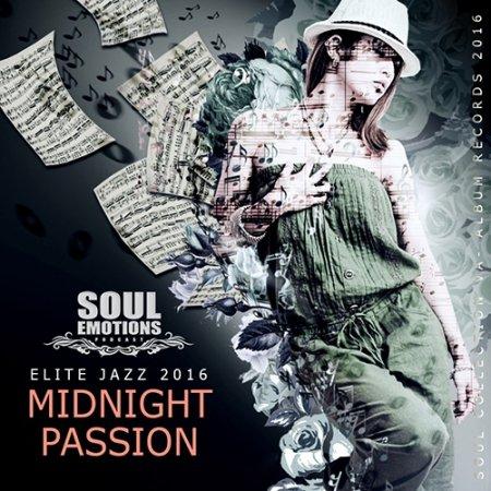 Обложка Midnight Passion: Elite Jazz (2016) MP3