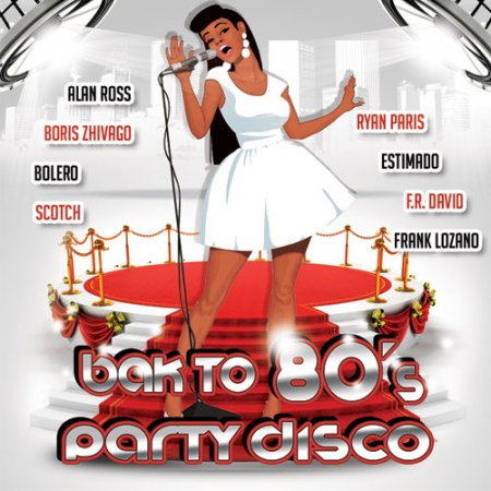 Обложка Back To 80's Party Disco (2017) MP3