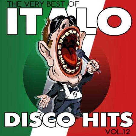 Обложка Italo Disco Hits Vol.12 (2017) MP3