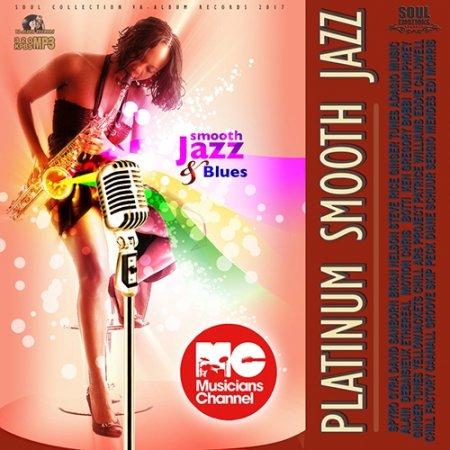 Обложка Platinum Smooth Jazz (2017) MP3