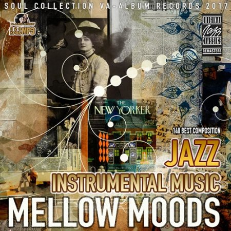 Обложка Mellow Mods: Instrumental Jazz Music (2017) Mp3