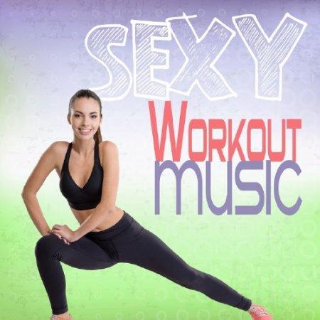 Обложка Sexy Workout Music (2017) MP3