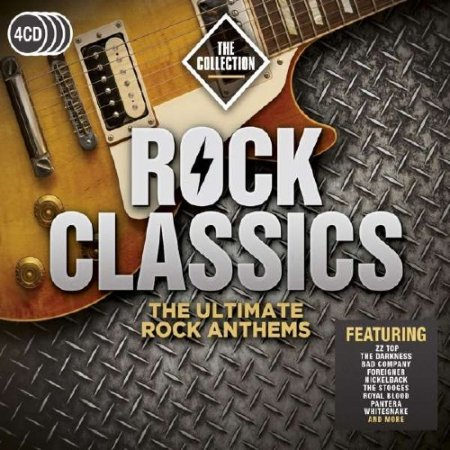 Обложка Rock Classics - The Collection: The Ultimate Rock Anthems (4CD) (2017) MP3