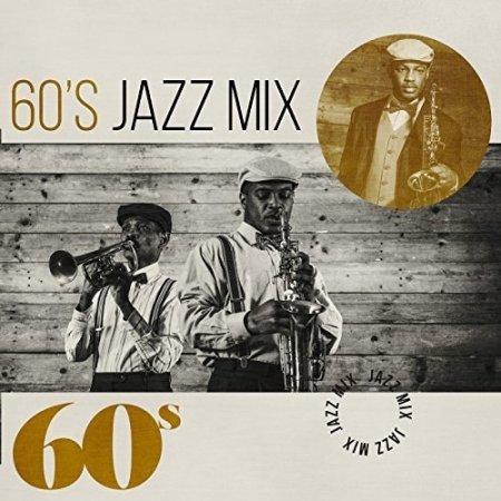 Обложка 60s Jazz Mix (2017) Mp3