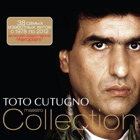 Обложка Toto Cutugno - Maestro Collection (2012) FLAC