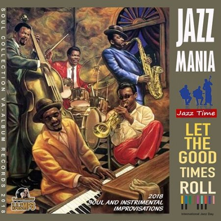 Обложка Let The Good Times Roll: Jazz Mania (2018) Mp3