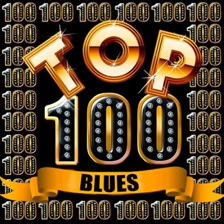 Обложка Top 100 Blues (2018) Mp3