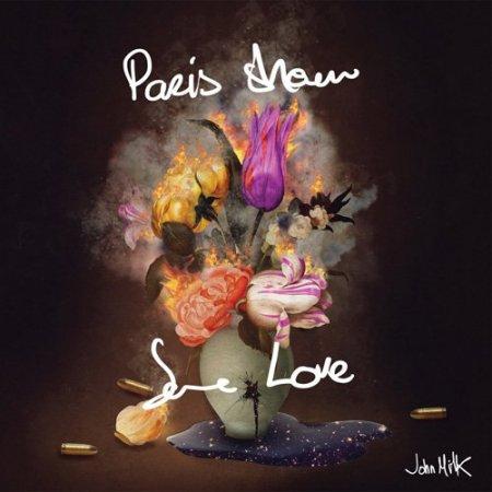 Обложка John Milk - Paris Show Some Love (2017) FLAC
