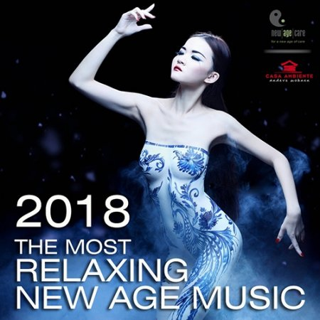 Обложка The Most Relaxing New Age Music (2018) Mp3