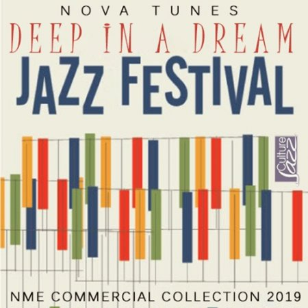 Обложка Deep In A Dream: Jazz Fesitival (2019) Mp3