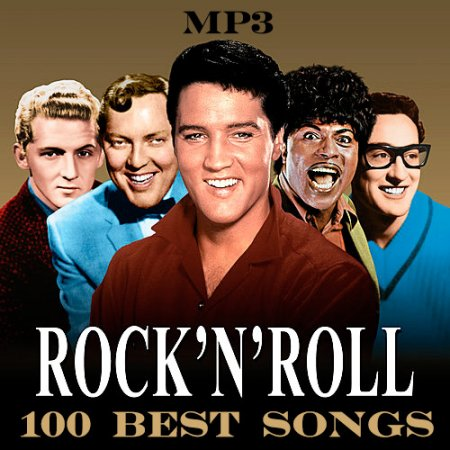 Обложка Rock n Roll - 100 Best Songs (2019) Mp3