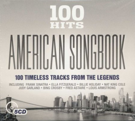 Обложка 100 Hits – American Songbook (5CD Box Set) (2016) FLAC