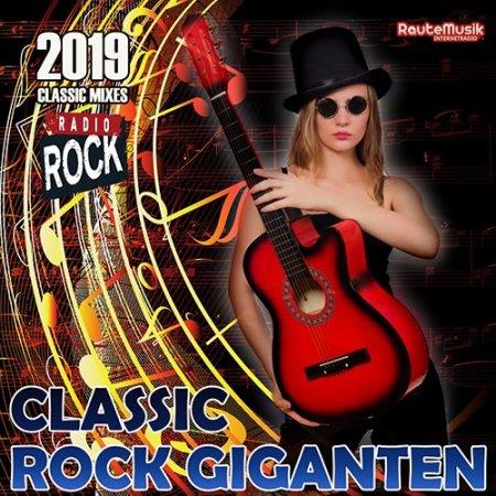 Обложка Classic Rock Giganten (2019) Mp3