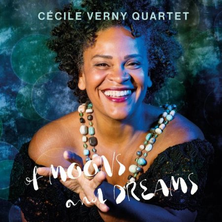 Обложка Cecile Verny Quartet - Of Moons and Dreams (2019) FLAC