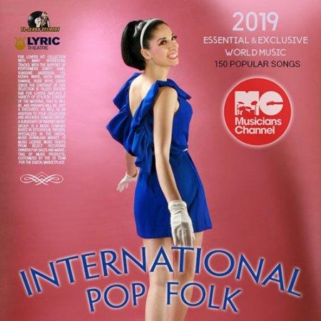 Обложка International Pop Folk (2019) Mp3