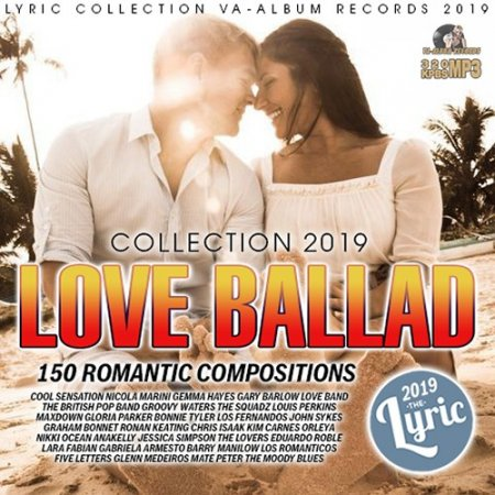 Обложка Love Ballad (2019) Mp3