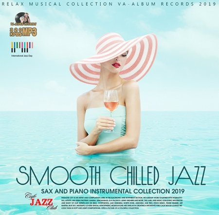 Обложка Smooth Chilled Jazz (2019) Mp3