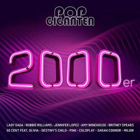 Обложка Pop Giganten 2000er (2CD) (2019) Mp3