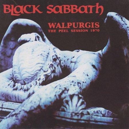 Обложка Black Sabbath - Walpurgis - The Peel Session 1970 (2014) FLAC