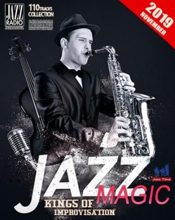 Обложка Jazz Magic: Kings Of Improvisation (2019) Mp3
