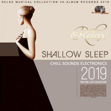 Обложка Shallow Sleep: Chill Electronic (2019) Mp3