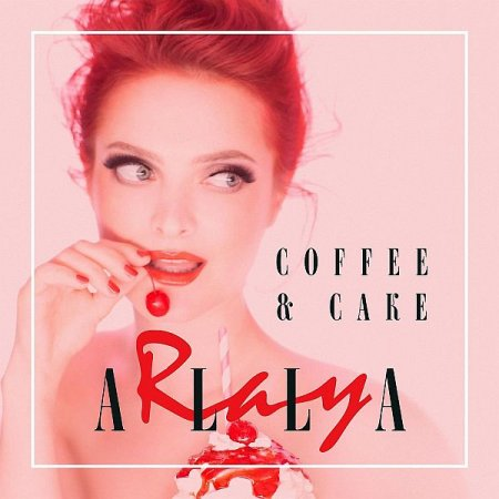 Обложка Alla Ray - Coffee & Cake (Digital Album) (2019) FLAC