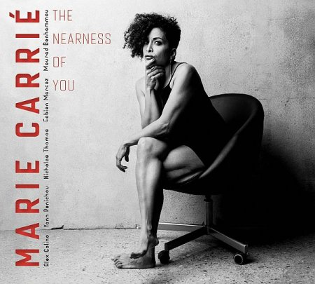 Обложка Marie Carrie - The Nearness of You (2019) FLAC