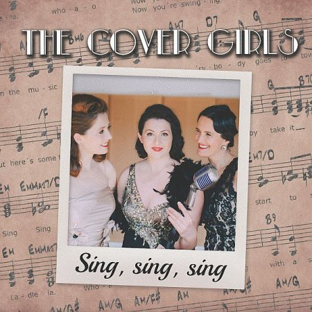 Обложка The Cover Girls - Sing, Sing, Sing (Digital Album) (2019) FLAC