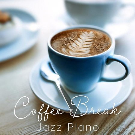 Обложка Smooth Lounge Piano - Coffee Break: Jazz Piano (2019) Mp3