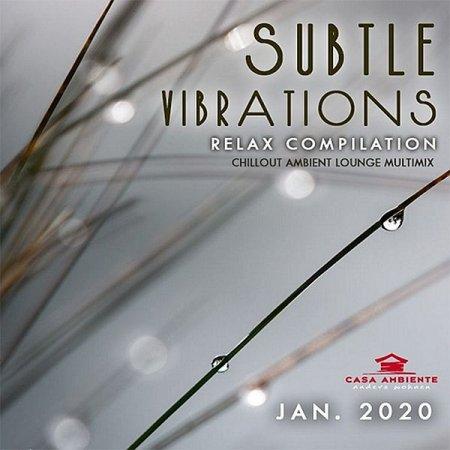 Обложка Subtle Vibrations: Relax Compilation (2020) Mp3