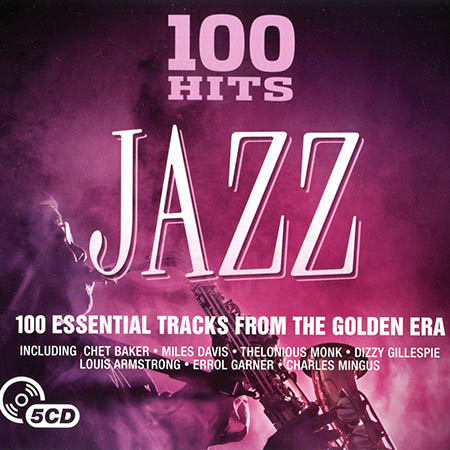 100 Hits Jazz (5CD Box Set) (2016) FLAC