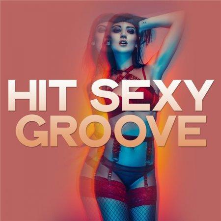 Обложка Hit Sexy Groove (2020) Mp3