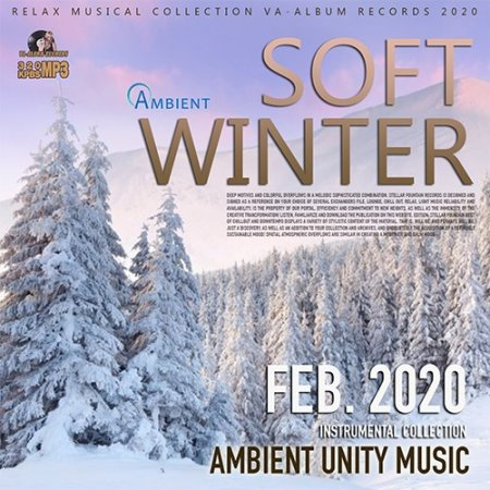 Обложка Soft Winter: Ambient Unity Music (2020) Mp3