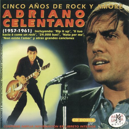 Обложка Adriano Celentano - Cinco Anos de Rock Y Amore (1957-1961) (2CD Remastered Set) (1997) FLAC