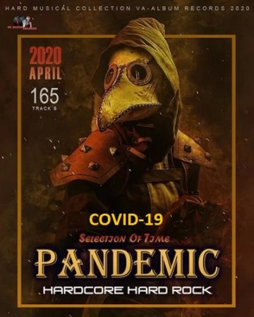 Обложка Pandemic COVID-19: Hardcore And Hard Rock Selection (2020) Mp3