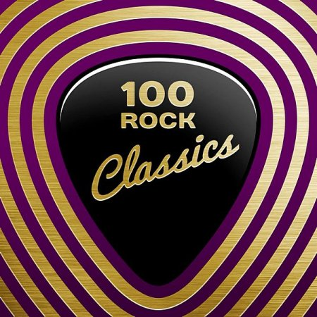 Обложка 100 Rock Classics (2020) Mp3