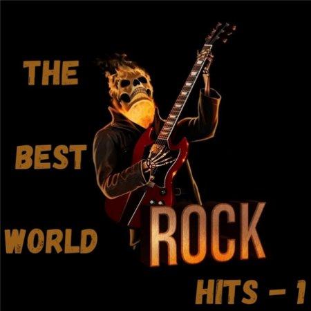 Обложка The Best World Rock Hits - 1 (2020) Mp3