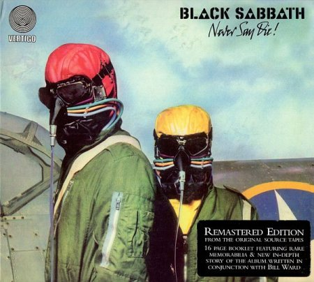 Обложка Black Sabbath - Never Say Die! (1978) (Remastered Edition) FLAC