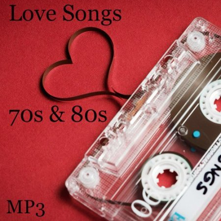 Обложка Love Songs 70s & 80s (2020) Mp3