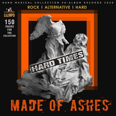 Обложка Made Of Ashes: Hard Rock Times (2020) Mp3