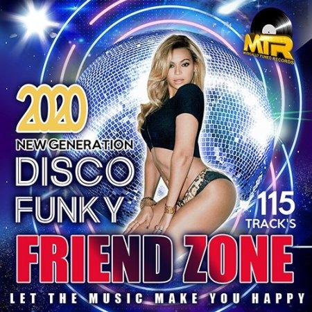 Обложка Friend Zone: Disco Funky Mix (2020) Mp3