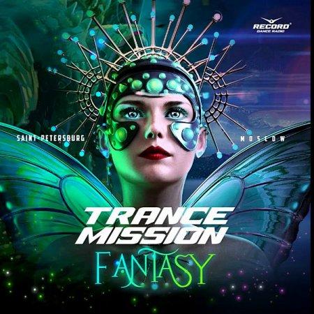 Обложка Trance Mission: Fantasy (2020) Mp3