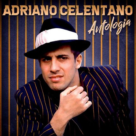 Обложка Adriano Celentano - Antologia (Remastered) (2020) Mp3