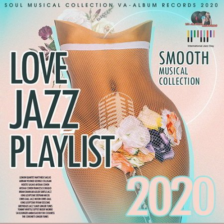 Обложка Love Jazz Playlist: Smooth Musical Collection (2020) Mp3