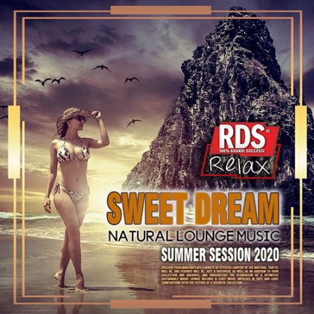 Обложка Sweet Dream - Natural Lounge Music (2020) Mp3